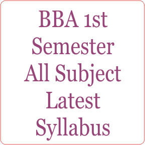 BBA 1st Semester All Subject Latest Syllabus